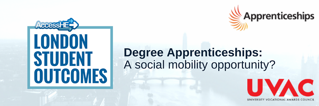 AccessHE presents - Degree Apprenticeships: A social mobility opportunity?