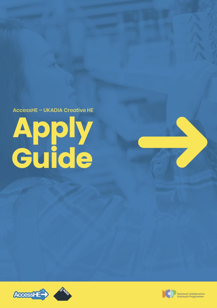 AccessHE-UKADIA Creative HE Apply Guide